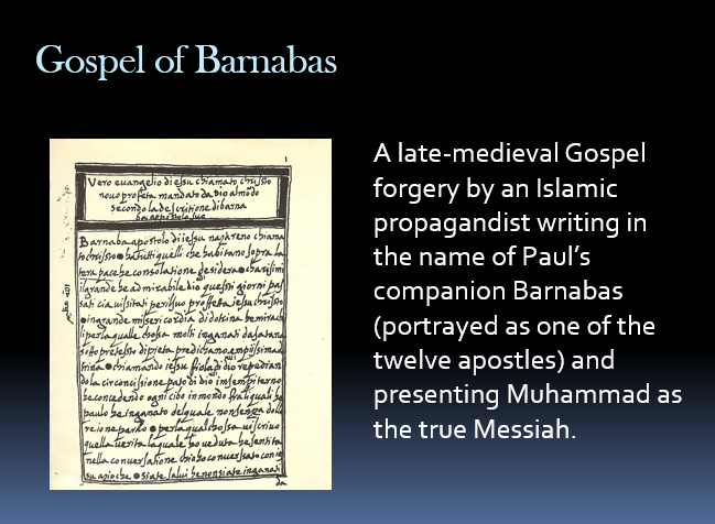 The Gospel of Barnabas a Late Medieval Gospel Forgery: How We Know ...