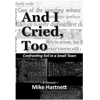 Cover Image: And I Cried, Too - by Mike Hartnett