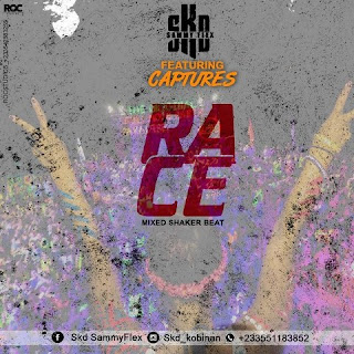 SKD Sammy Flex - Race Ft. Captures (Mixed By Shaker Beat)