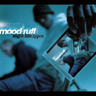 Mood Ruff - Night.Life.Types (1999) (Canadá)