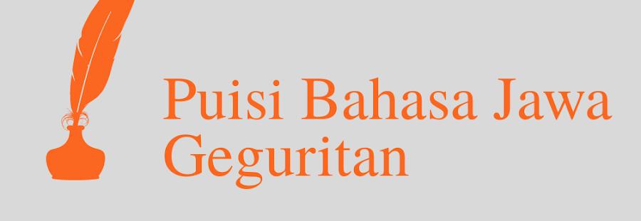 35 + Contoh Puisi Bahasa Jawa (Geguritan) Lengkap dengan Berbagai Tema