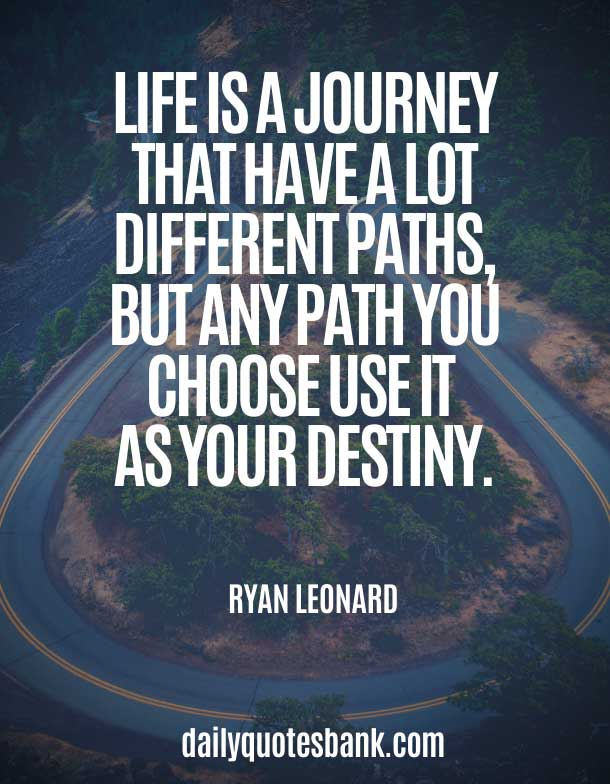 Life Quotes About Journey and Destination