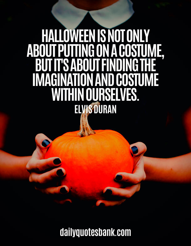 Spooky Quotes About Halloween Costumes