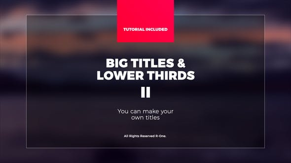 Big Titles & Lower Thirds II[Videohive][After Effects][21951929]
