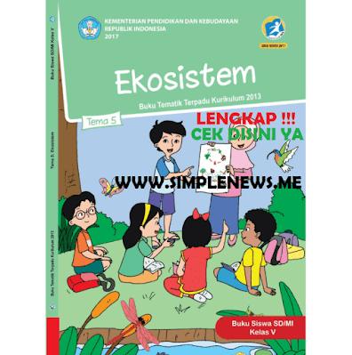 Kunci Jawaban Tematik Kelas 5 Tema 5 Ekosistem www.simplenews.me