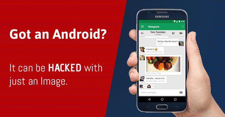 Warning! Just an Image Can Hack Your Android Phone — Patch Now