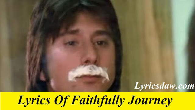 Lyrics Of Faithfully Journey