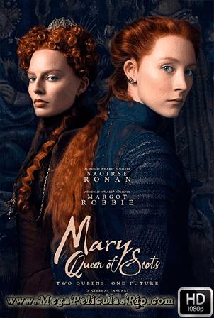 Maria, Reina De Escocia [1080p] [Latino-Ingles] [MEGA]