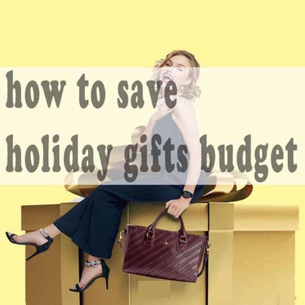 How To Save Holiday Gifts Budget