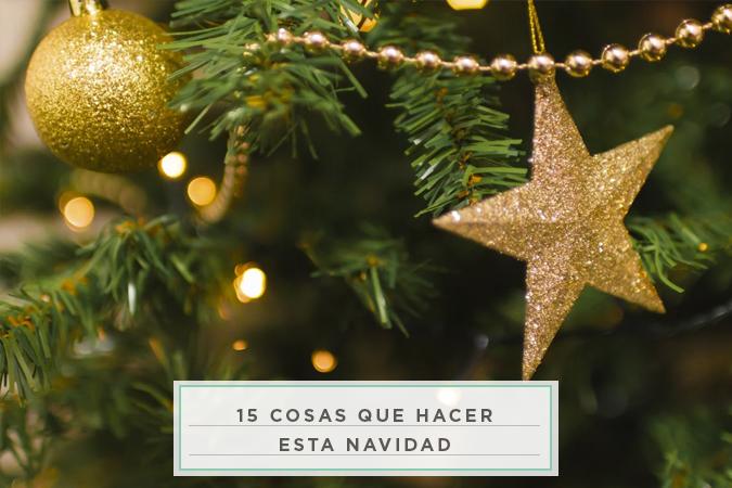 milowcostblog 15 cosas que hacer esta navidad