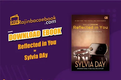 Download Novel Reflected in You (Crossfire#2) by Sylvia Day Pdf