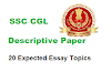 20 Most Expected Essay Topics for SSC CGL Descriptive Paper Tier 3