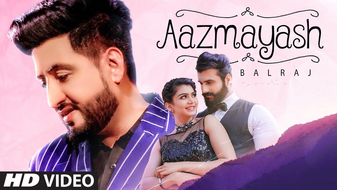 Aazmayash Lyrics - Balraj | Singhjeet | G Guri