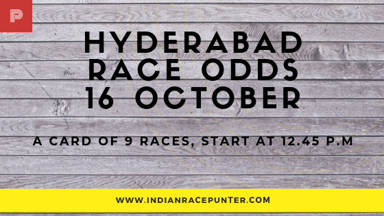 Hyderabad Race Odds 16 October