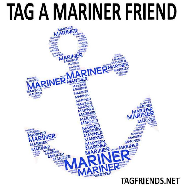 Tag A Friend Who Is A Mariner