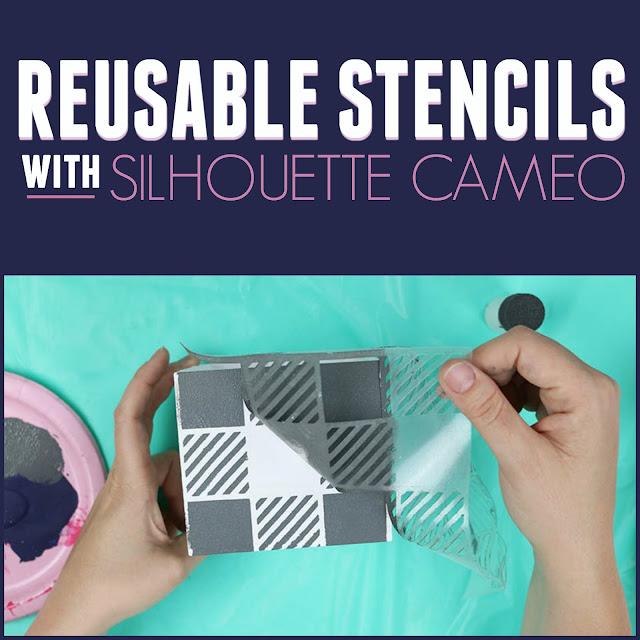 silhouette america blog, silhouette 101, reusable stencils, cameo 3, cameo 4