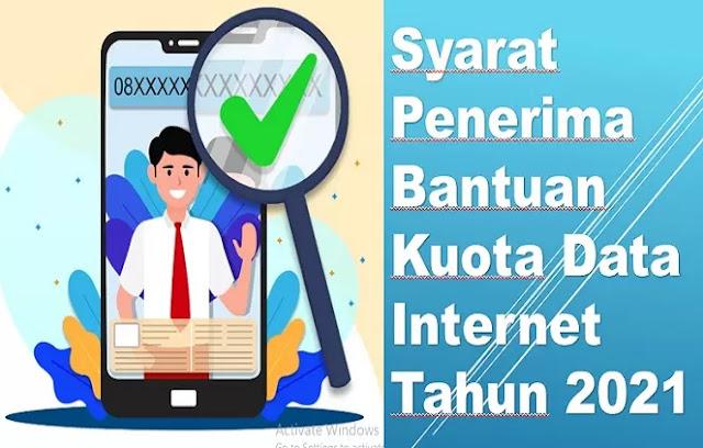 Syarat Penerima Bantuan Kuota Data Internet Tahun 2021