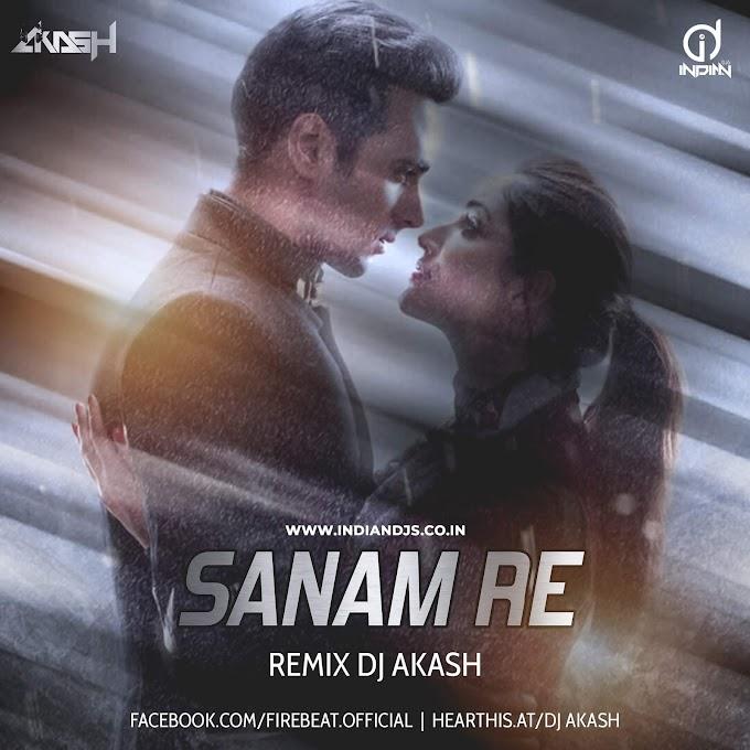 SANAM RE REMIX DJ AKASH 320 KBPS INDIANDJS