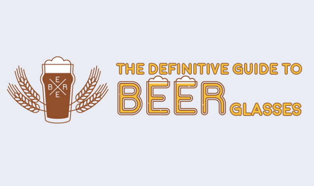 The Definitive Guide to Beer Glasses