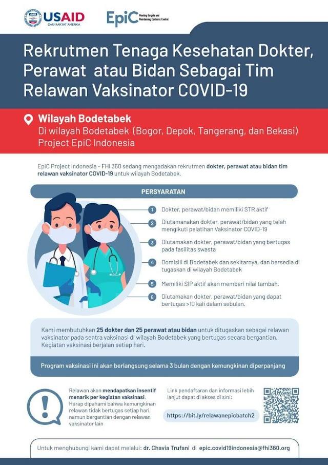 Rekrutment Tenaga Kesehatan Dokter, Perawat atau Bidan Sebagai Tim Relawan Vaksinator COVID-19 Project EpiC Wilayah Bodetabek