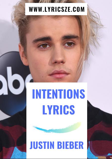 Intentions Lyrics - Justin Bieber