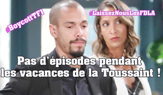 #LesFeuxdelAmour | Pas d'épisodes pendant les vacances de la Toussaint ! #BoycottTF1