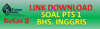 Download Soal PTS Kelas 8 Semester 1 Mata Pelajaran Bahasa Inggris