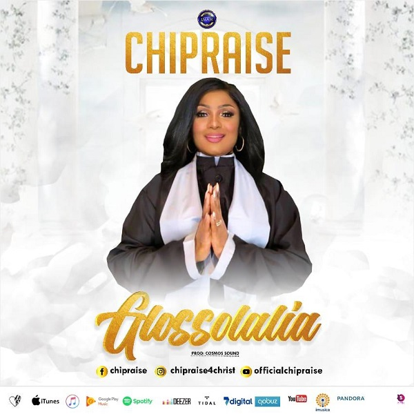 [Gospel Music] Glossolalia – ChiPraise