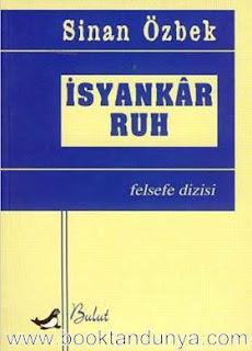 Sinan Özbek - İsyankar Ruh