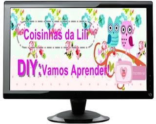 http://coisinhasdalilidiy.blogspot.com.br/