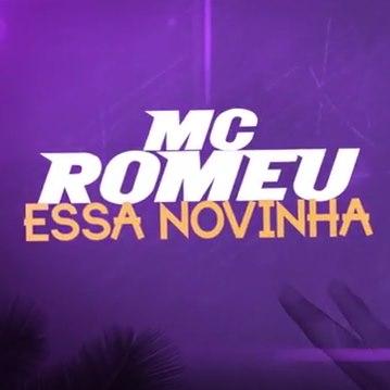 Baixar Essa Novinha MC Romeu Mp3 Gratis