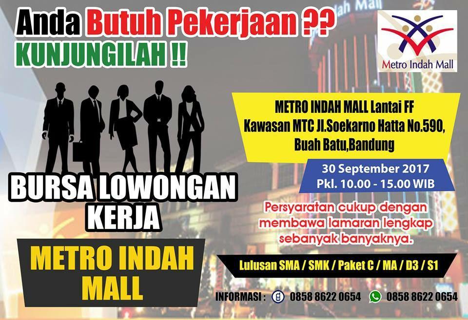 Bursa Lowongan Kerja Metro Indah Mall Bandung width=