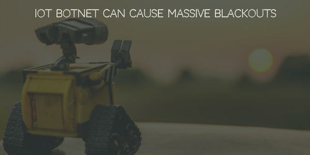 IoT botnet can cause massive blackouts