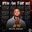 DOWNLOAD MP3: Lilklef - Run Am For Me
