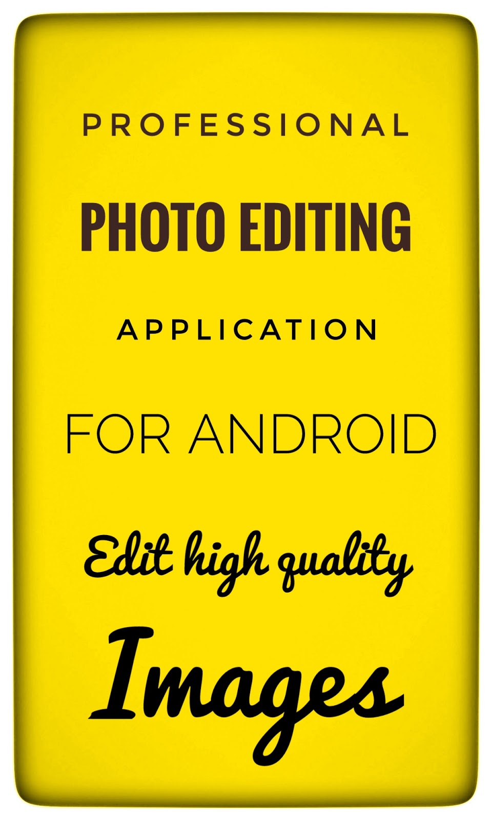 Photo editor app for Android ,photo editor app download for mobile photo editor app to download, photo editor app download, photo editing app android ,photo editor app in android,photo editor app 2018, photo editor app all