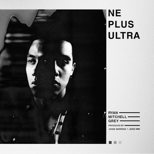 [365discos] ne plus ultra, de ryan mitchell grey #nov24