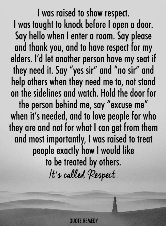 Respect Quotes, Quotes,