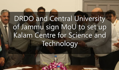 DRDO and Central University of Jammu sign MoU to set up Kalam Centre for Science and Technology