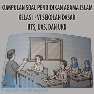 soal uas pendidikan agama islam kelas 1 semester 2