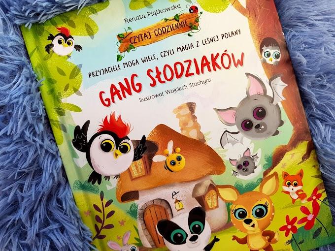 #128 Gang słodziaków. Przyjaciele mogą wiele, czyli magia z leśnej polany.