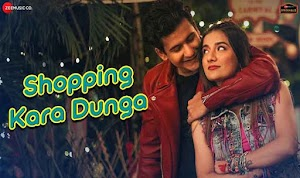 शॉपिंग करा दूंगा - Shopping Kara Dunga by Mika Singh