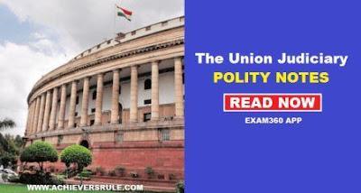 Judiciary System of India: Polity Notes