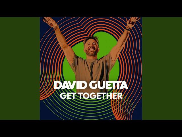 GET TOGETHER LYRICS - DAVID GUETTA