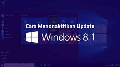 nonaktifkan auto update windows