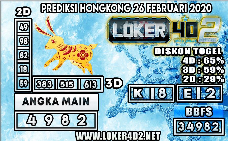 PREDIKSI TOGEL HONGKONG LOKER4D2 26 FEBRUARI 2020