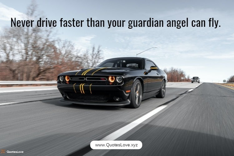 Quotes On Driving Fast