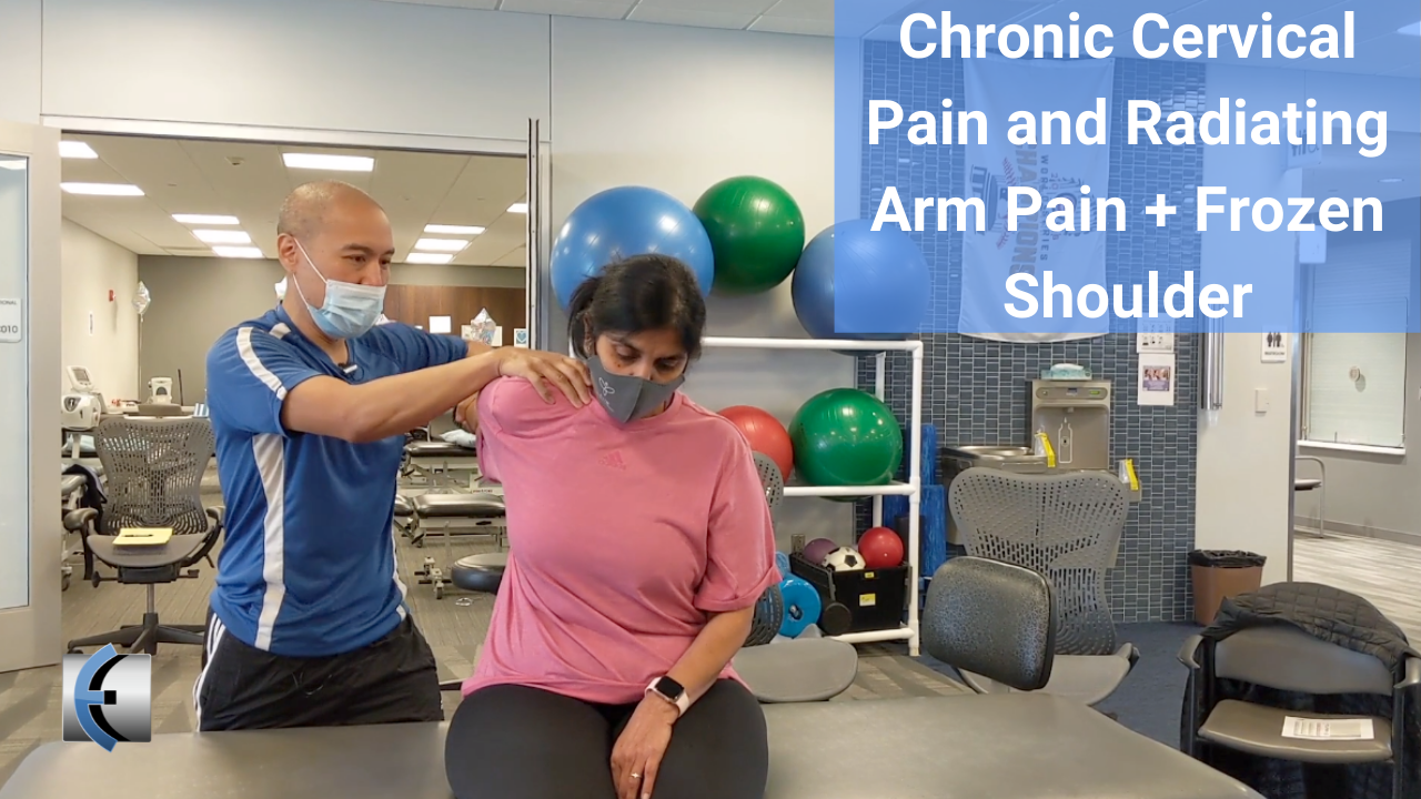 Chronic Cervical Pain and Radiating Arm Pain Plus Frozen Shoulder - modernmanualtherapy.com