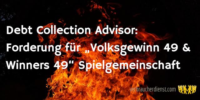 """Titel: Debt Collection Advisor: Forderung für """"Volksgewinn 49 & Winners 49"""" Spielgemeinschaft"""