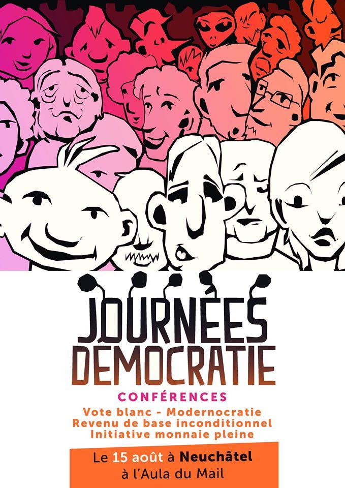 Journées démocratie, Neuchâtel, le 15 août
