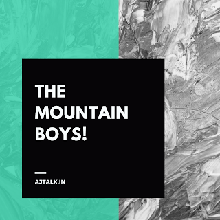 An inspiring story that need to be heard regarding two boys belonging to mountains!
